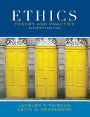 Ethics Theory and Practice  Custom Edition