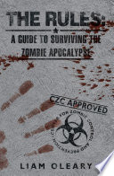 The Rules  A Guide to Surviving The Zombie Apocalypse