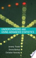 Understanding and Using Advanced Statistics