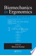 Biomechanics in Ergonomics, Second Edition