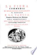 La Fiera, commedia, e la Tancia, commedia rusticale, coll'annotazioni di Anton-Maria Salvini