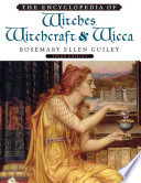 The Encyclopedia of Witches, Witchcraft & Wicca, Rosemary Ellen Guiley, 2008 As Servants Of The Devil