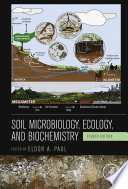 Soil Microbiology Ecology And Biochemistry