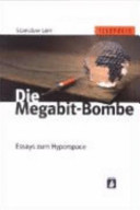 Die Megabit Bombe