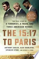The 15 17 to Paris Book PDF