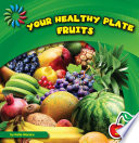 Your Healthy Plate Fruits