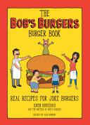 The Bob's Burgers Burger Book Book