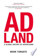 Adland Its Early Origins To The Evolution Of