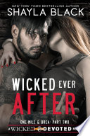 Wicked Ever After  One Mile   Brea  Part Two  Book PDF