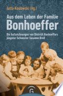 Aus dem Leben der Familie Bonhoeffer