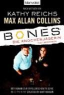 Bones   die Knochenj  gerin  tief begraben