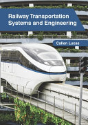 Railway Transportation Systems And Engineering