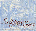 Scripture for the eyes