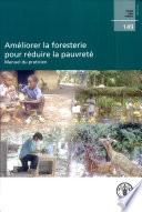 illustration du livre Améliorer la foresterie pour réduire la pauvreté