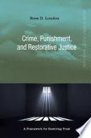 Crime  Punishment  and Restorative Justice