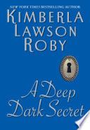 A Deep Dark Secret
