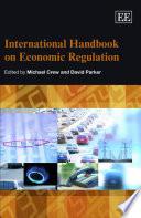 International Handbook on Economic Regulation
