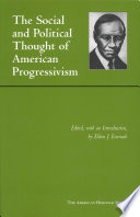 Social and Political Thought of American Progressivism