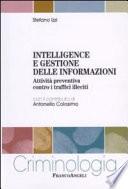 Intelligence e gestione delle informazioni  Attivit   preventiva contro i traffici illeciti