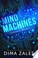 Ebook Mind Machines (Human++ Book 1) Epub Dima Zales,Anna Zaires Apps Read Mobile