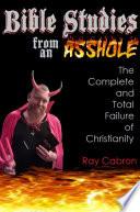 Bible Studies from an Asshole