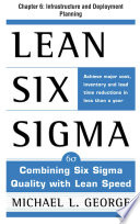 Lean Six Sigma  Chapter 6   Infrastructure and Deployment Planning