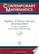 Algebra  K theory  Groups  and Education