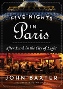 Five Nights In Paris : the bestselling author of the...