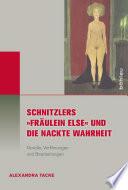 """Schnitzlers """"Fräulein Else"""" und die Nackte Wahrheit"""