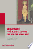 Schnitzlers  Fr  ulein Else  und die Nackte Wahrheit
