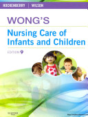 Wong s Nursing Care of Infants and Children   Text and Simulation Learning System Package