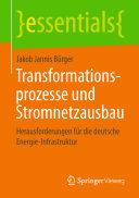 Transformationsprozesse und Stromnetzausbau