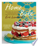 Home Bake : wonderful. whether you're cooking cakes, meringues, pastries,...