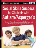 Social Skills Success for Students with Autism / Asperger's Helping Adolescents on the Spectrum to Fit In