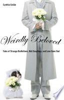 Weirdly Beloved