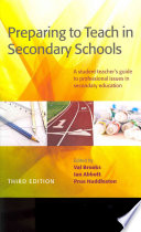 Preparing To Teach In Secondary Schools  A Student Teacher S Guide To Professional Issues In Secondary Education