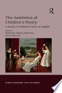 The Aesthetics of Children s Poetry