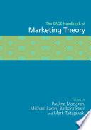 The SAGE Handbook of Marketing Theory