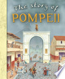 The Story of Pompeii