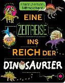 Eine Zeitreise ins Reich der Dinosaurier