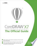 CorelDRAW X7  The Official Guide