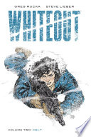 Whiteout Vol. 2: Melt, Definitive Edition Returns In A Brand New