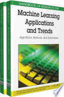 Handbook of Research on Machine Learning Applications and Trends  Algorithms  Methods  and Techniques