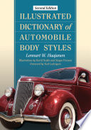 Illustrated Dictionary of Automobile Body Styles  2d ed