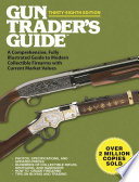 Gun Trader S Guide Thirty Eighth Edition