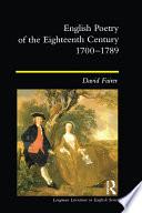 English Poetry of the Eighteenth Century  1700 1789