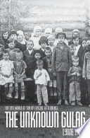The Unknown Gulag