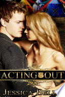 Ebook Acting Out Epub Jessica Belle Apps Read Mobile