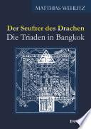 Der Seufzer des Drachen     die Triaden in Bangkok