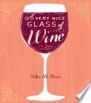 A Very Nice Glass of Wine